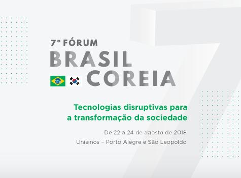 Imagem do evento 7º Fórum Internacional Brasil Coreia em Ciência, Tecnologia e Inovação