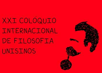 XXI COLÓQUIO INTERNACIONAL DE FILOSOFIA: NIETZSCHE: GENEALOGIA, TRANSVALORAÇÃO E SOCIEDADE OS 130 ANOS DE PARA A GENEALOGIA DA MORAL