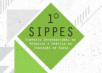 1° Simpósio Internacional de Pesquisa e Prática em Educação em Saúde