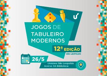 Jogos de Tabuleiro na Universidade - 12ª edição - São Leopoldo