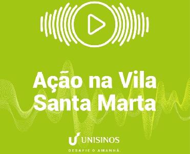 Ação na Vila Santa Marta